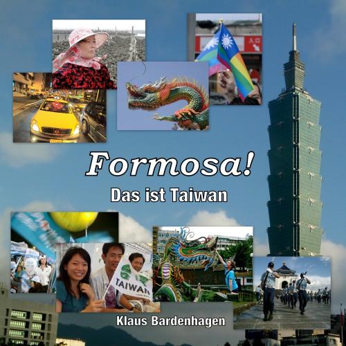 Taiwan Buch: Formosa! Das ist Taiwan