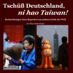 Buch Tschüß Deutschland, ni hao Taiwan