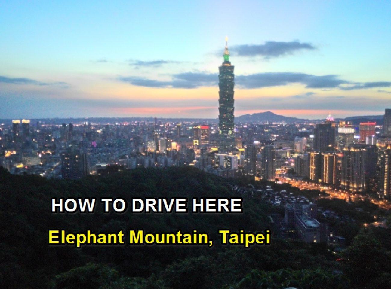 Elephant Mountain Taipei 101